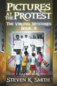 Pictures at the Protest, The Virginia Mysteries, Book 9 [Paperback]